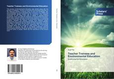 Bookcover of Teacher Trainees and Environmental Education
