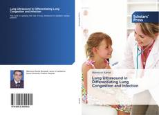 Copertina di Lung Ultrasound in Differentiating Lung Congestion and Infection