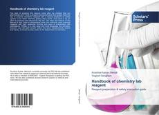 Bookcover of Handbook of chemistry lab reagent