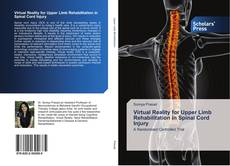 Bookcover of Virtual Reality for Upper Limb Rehabilitation in Spinal Cord Injury