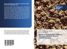 Buchcover von Status & Distribution Of Macro Nutrients (NPK) In Soil Of Hamelmalo Area
