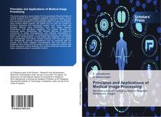 Capa do livro de Principles and Applications of Medical Image Processing