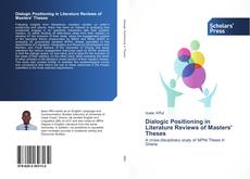 Couverture de Dialogic Positioning in Literature Reviews of Masters' Theses