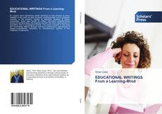 EDUCATIONAL WRITINGS From a Learning-Mind kitap kapağı