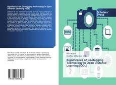 Bookcover of Significance of Geotagging Technology in Open Distance Learning (ODL)