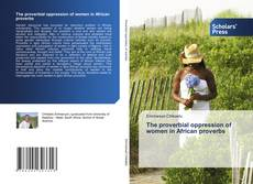 Capa do livro de The proverbial oppression of women in African proverbs