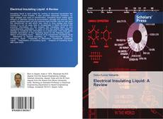 Bookcover of Electrical Insulating Liquid: A Review