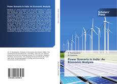 Bookcover of Power Scenario in India: An Economic Analysis