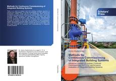Portada del libro de Methods for Continuous Commissioning of Integrated Building Systems