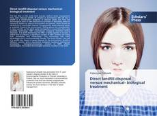 Bookcover of Direct landfill disposal versus mechanical- biological treatment