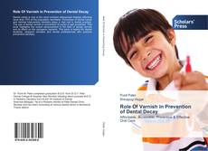 Couverture de Role Of Varnish in Prevention of Dental Decay