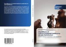 Buchcover von The Effects of Transformational Leadership on Job Satisfaction