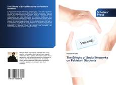 Couverture de The Effects of Social Networks on Pakistani Students