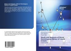 Bookcover of Study and Analysis of Novel Homologous Series of Liquid Crstals