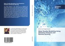 Bookcover of Water Quality Modelling Using Statistical Analysis and Remote Sensing