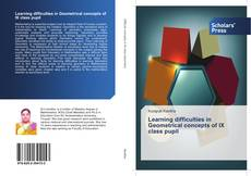 Capa do livro de Learning difficulties in Geometrical concepts of IX class pupil