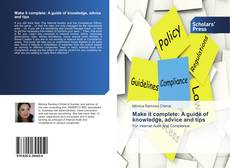 Bookcover of Make it complete: A guide of knowledge, advice and tips