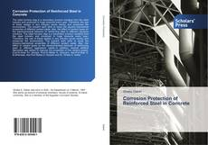 Bookcover of Corrosion Protection of Reinforced Steel in Concrete