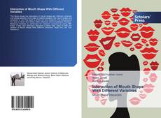 Bookcover of Interaction of Mouth Shape With Different Variables