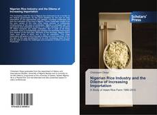 Bookcover of Nigerian Rice Industry and the Dilema of Increasing Importation