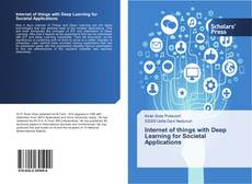 Bookcover of Internet of things with Deep Learning for Societal Applications