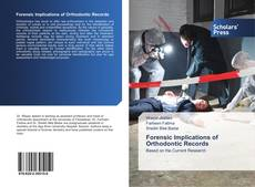 Buchcover von Forensic Implications of Orthodontic Records