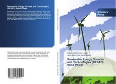 Bookcover of Renewable Energy Sources and Technologies (RESAT): Wind Power