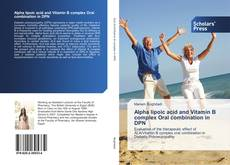 Bookcover of Alpha lipoic acid and Vitamin B complex Oral combination in DPN