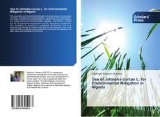 Bookcover of Use of Jatropha curcas L. for Environmental Mitigation in Nigeria