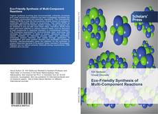 Bookcover of Eco-Friendly Synthesis of Multi-Component Reactions
