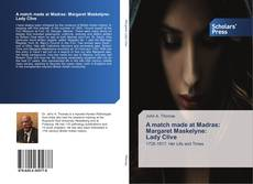 A match made at Madras: Margaret Maskelyne: Lady Clive的封面