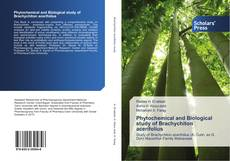 Portada del libro de Phytochemical and Biological study of Brachychiton acerifolius