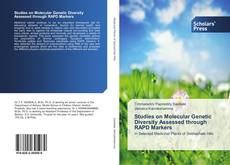 Bookcover of Studies on Molecular Genetic Diversity Assessed through RAPD Markers