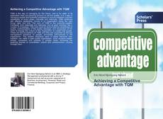 Bookcover of Achieving a Competitive Advantage with TQM