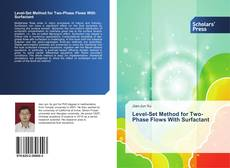 Copertina di Level-Set Method for Two-Phase Flows With Surfactant