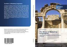 Bookcover of The Mirror of Mediating Imagination