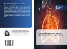 Buchcover von Parental bonding and tobacco specific practices as predictors