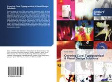 Bookcover of Covering Cure: Typographical & Visual Design Solutions