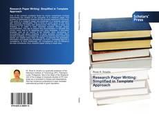 Borítókép a  Research Paper Writing: Simplified in Template Approach - hoz