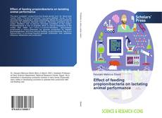 Bookcover of Effect of feeding propionibacteria on lactating animal performance