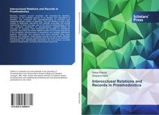 Bookcover of Interocclusal Relations and Records in Prosthodontics