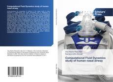 Bookcover of Computational Fluid Dynamics study of human nasal airway
