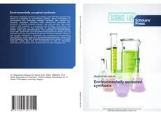 Bookcover of Environmentally accepted synthesis