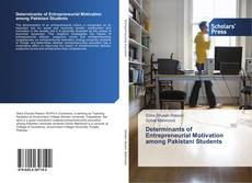 Bookcover of Determinants of Entrepreneurial Motivation among Pakistani Students