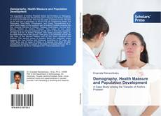 Bookcover of Demography, Health Measure and Population Development