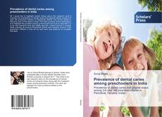 Обложка Prevalence of dental caries among preschoolers in India