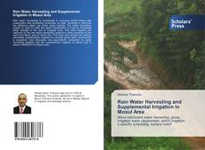 Bookcover of Rain Water Harvesting and Supplemental Irrigation in Mosul Area