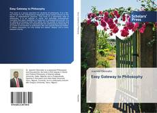 Bookcover of Easy Gateway to Philosophy