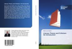 Bookcover of Literary Theory and Criticism: An Introduction