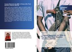 Capa do livro de Trauma Recovery for IDPs in Kenya after Post Election Violence 2007/08